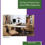 30 tips to choose home office equipment